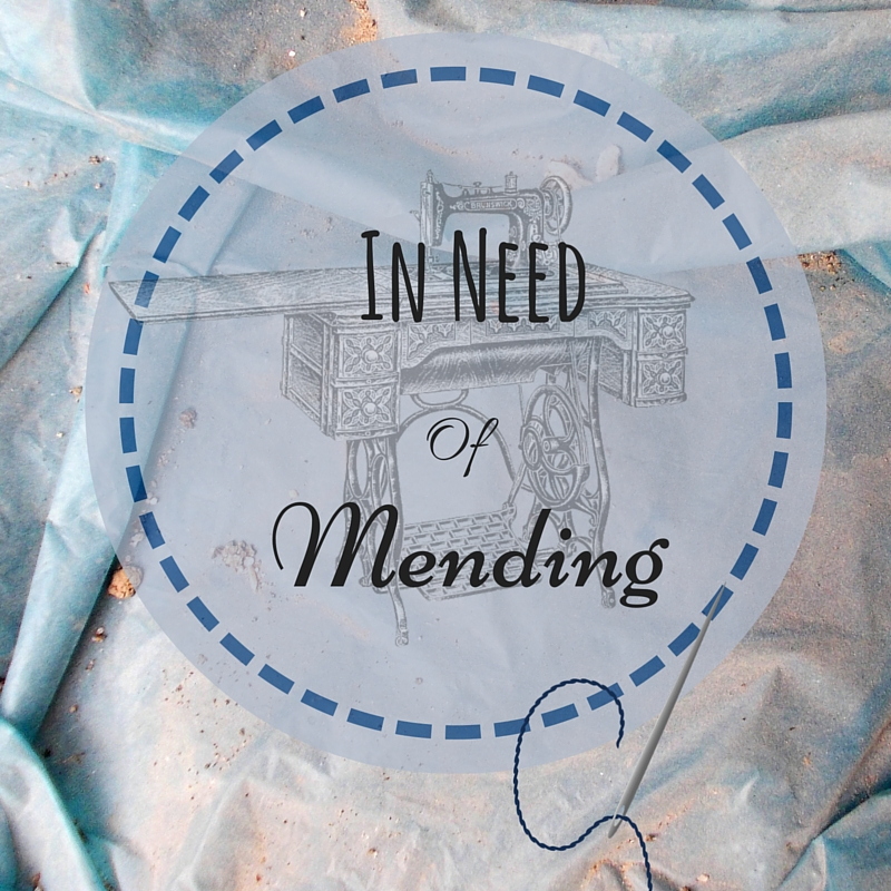 In Need of Mending- Story