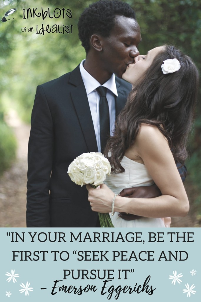 "30""In your marriage be the first to ""seek peace and pursue it."" -Emerson Eggerichs"