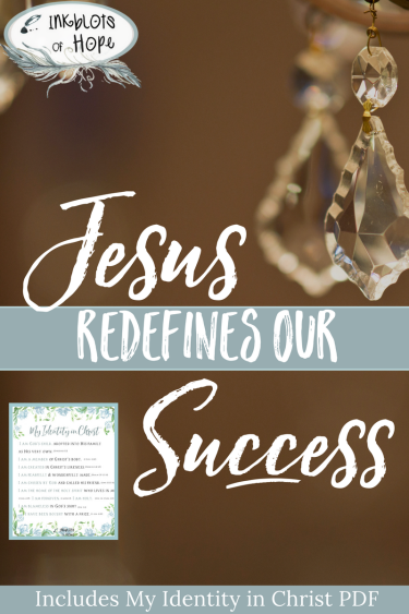 When failures threaten to choke our identity we need to remember that Jesus redefines our success.