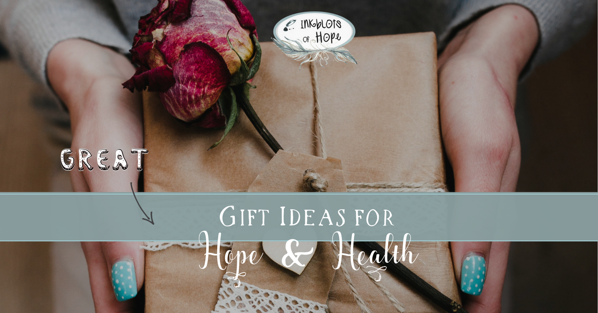 Gift Ideas for Hope & Health